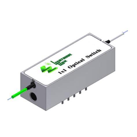 Switch Fiber Optic 1x1 latching optical switch 1x1 1xn products optical switch optical switch manufacturer