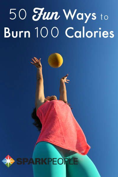 10 Ways To Burn More Calories During The Day by 50 Easy Ways To Burn 100 Calories Workout Motivation