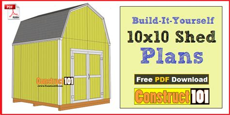 How To Build A 10x10 Shed by 10x10 Shed Plans Gambrel Shed Pdf Construct101