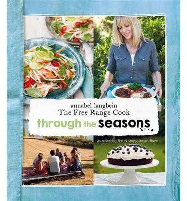 a vet through the seasons books through the seasons annabel langbein the free range