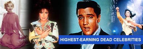 top earning dead celebs highest earning dead celebrities 171 celebrity gossip and