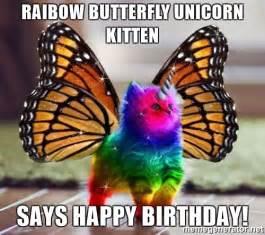 Unicorn Birthday Meme - raibow butterfly unicorn kitten says happy birthday