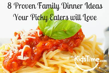 no more fussy toddlers great meals that all toddlers will books 8 proven family dinner ideas your picky eaters will