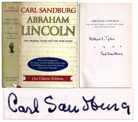 carl sandburg biography abraham lincoln lot detail carl sandburg signed single volume edition of