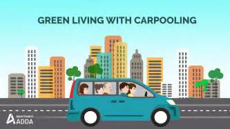 Living With A Green Living With Carpooling Using Apartmentadda