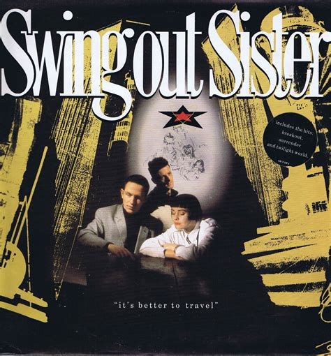 swing out sister 1 swing out sister it s better to travel out lp 1 lp