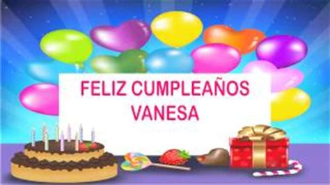 imagenes happy birthday vanessa cumplea 241 os vanesa