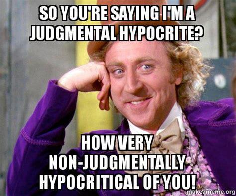 Hypocrite Meme - hypocrite meme images reverse search
