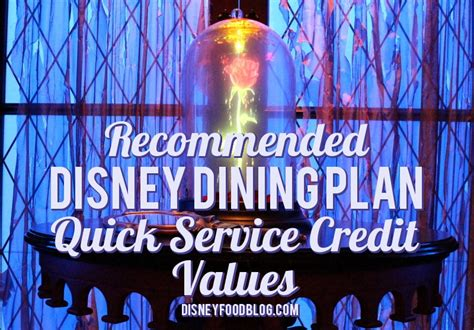 credit restaurants recommended disney dining plan service credit values