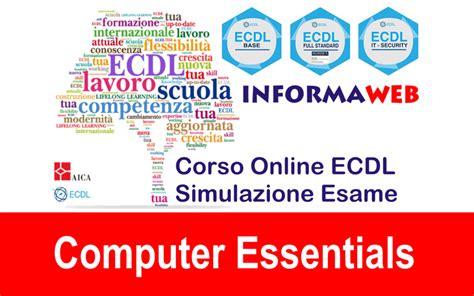dispense ecdl modulo 1 simulazioni ecdl modulo 1 computer essentials simulatore