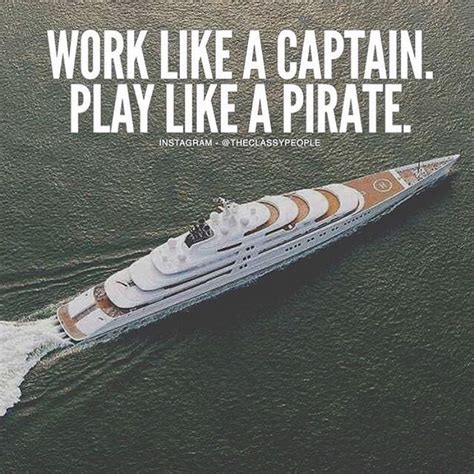 working like a work like a captain play like a pirate pictures photos and images for