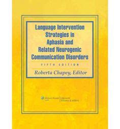 aphasia and related neurogenic language disorders books 1000 images about slp resources on aphasia