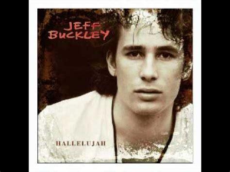 Jeff Buckley - Hallelujah - YouTube Leonard Cohen Hallelujah Song