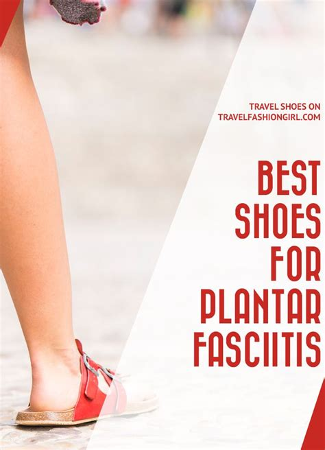 best shoes for best shoes for plantar fasciitis travel shoes with