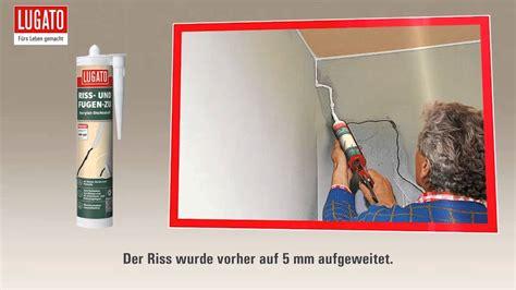 Haarrisse In Der Decke by Anleitung Wand Decke Fassade Ausbessern Lugato Riss
