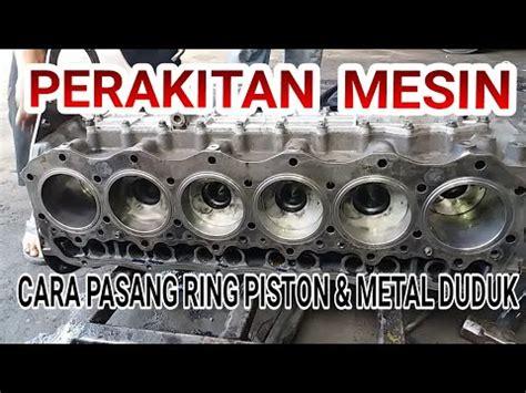 Metal Duduk Metal Jalan tutorial perakitan mesin dari mulai pasang metal duduk