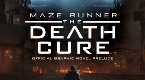 maze runner the cure the official graphic novel prelude books maze runner the cure official graphic novel prelude