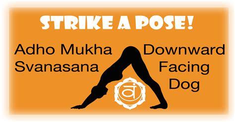 Strike A Pose by Strike A Pose Downward Facing Yogadanielle