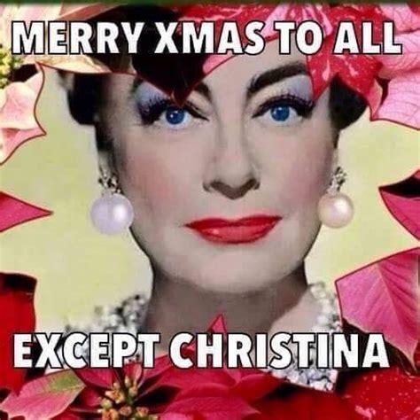 Christina Meme - merry christmas to all except christina epiphany words