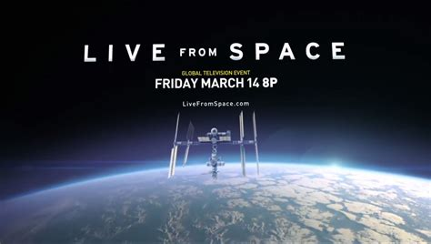 live from space live from space on natgeo channel complete coverage