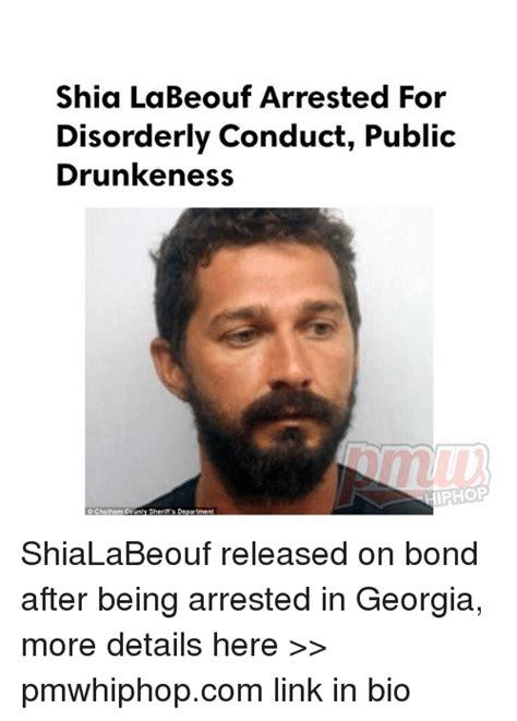 Shia Labeouf Meme - shia labeouf arrested for disorderly conduct public