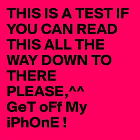 if you can read by this is a test if you can read this all the way down to
