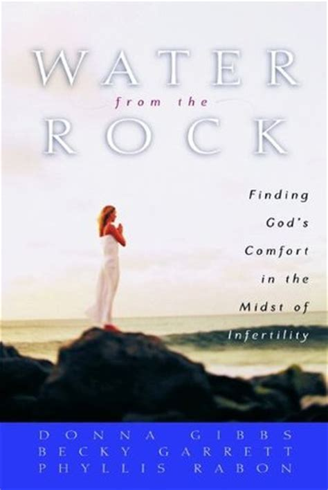 finding comfort in god water from the rock finding god s comfort in the midst of