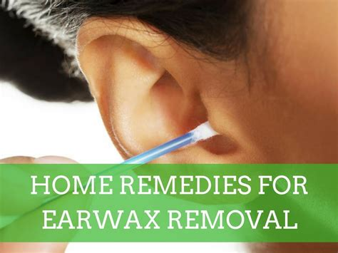 Ear Home Remedies by Home Remedies For Ear Wax Removal Diy Recipes 2017