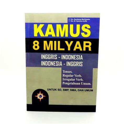 Hc Kamus Lengkap Inggris Indonesia Indonesia Inggris grosir buku kamus 8 milyar inggris indonesia terlengkap toko grosir