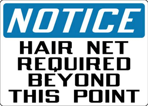 Home Zone Design Guidelines by Personal Protection Sign Notice Hair Net Required