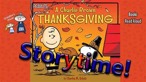 a charlie brown thanksgiving book read aloud thanksgiving stories a charlie brown thanksgiving read