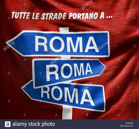 tutte le strade portano a roma italy rome t shirt tutte le strade portano a roma all