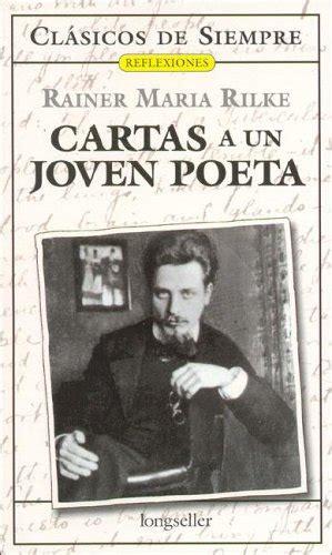 libro cartas a un joven leer libro cartas a un joven poeta letters to a young poet descargar libroslandia