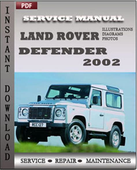 service and repair manuals 2010 land rover defender ice edition engine control land rover defender 2002 factory manual download repair service manual pdf