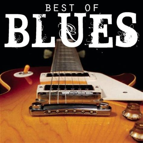 the best of martin scorsese presents the best of the blues by