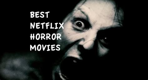 horror netflix top horror driverlayer search engine