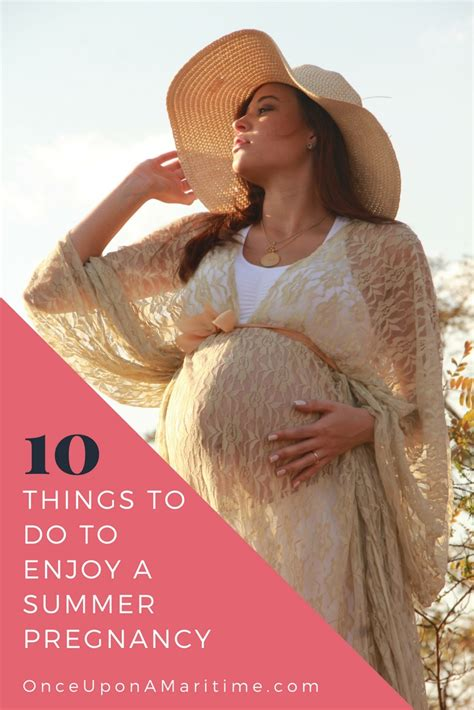 10 Things I Enjoy Doing During The Summer by 10 Things To Do To Enjoy A Summer Pregnancy Once Upon A