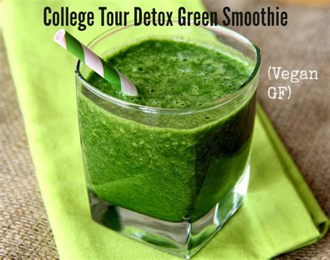 Vegan Detox Green Smoothie by College Tour Detox Green Smoothie Vegan Gf Shockingly