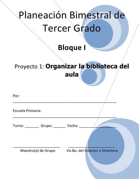 planeacin del tercer grado del tercer bloque por semana material 3er grado bloque i proyecto 1