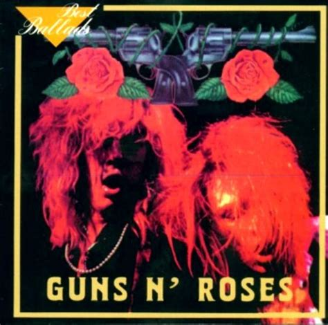 best of gun n roses best ballads guns n roses listen and discover