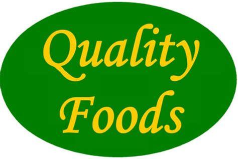 quality food quality foods qualityfoodsinc