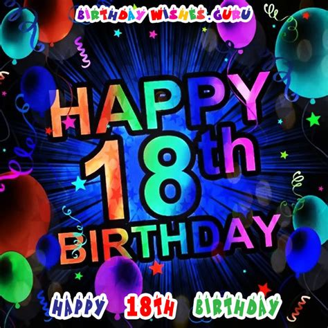 Happy 18th Birthday Wishes To My Happy 18th Birthday Birthday Wishes For An 18 Year Old