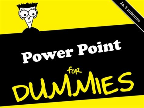 for dummies powerpoint for dummies