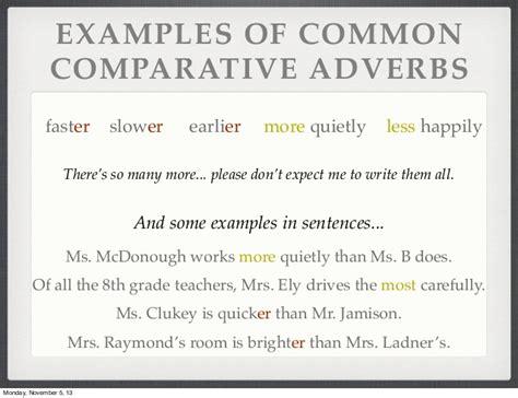 exle of adverb comparative superlative adverbs