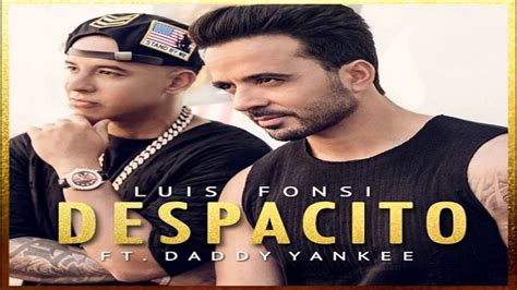 despacito original luis fonsi despacito feat daddy yankee audio oficial