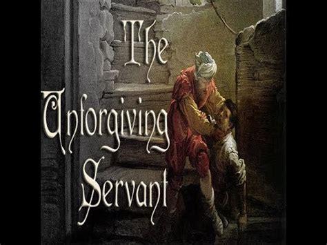 Servants Mishael Again Of He Ephron by Parable Of The Unforgiving Servant Aug 20