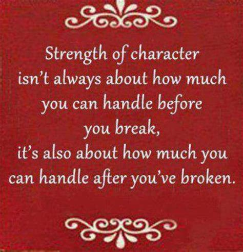 Quotes About Strength Strength Of Character Isn T Always About How Much You Can
