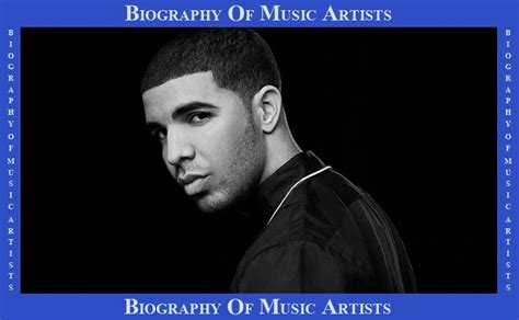 exle biography music artist biography of music artists biography of drake