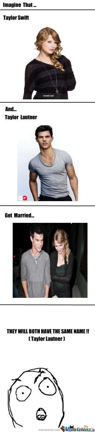 Taylor Lautner Meme - 33 hilarious taylor swift memes that will make you laugh hard