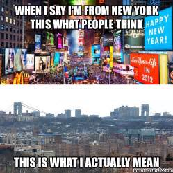 Memes Nyc - when i say i m from new york this what people think